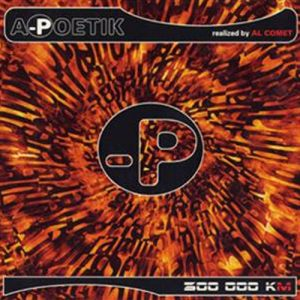 A Poetik 300'000km - produced by Al Comet
